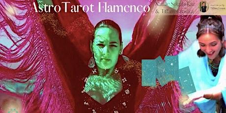 FIRE UP YOUR DIVINE FEMININE MOJO WITH A LIVE  ASTROTAROTFLAMENCO CLASS! tickets