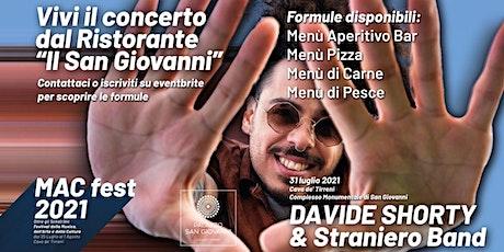 DAVIDE SHORTY & Straniero band / Il concerto dal ristorante Il San Giovanni biglietti