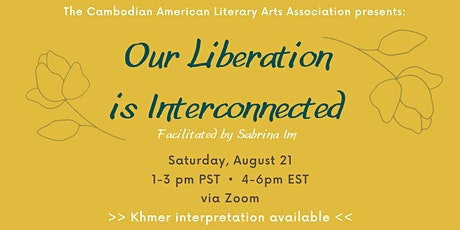 Our Liberation is Interconnected tickets