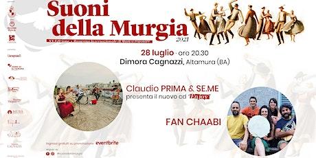 CLAUDIO PRIMA & SE.ME - FAN CHAABI biglietti