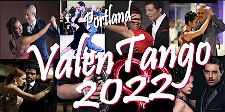 ValenTango 2022 (Pre-registration ends Wed Feb 2, 2022) tickets