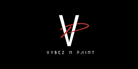 VYBEZ N PAINT tickets