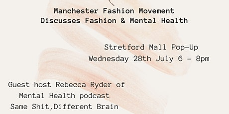 Manchester Fashion Movement Discusses Fashion and Mental Health tickets