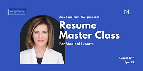 Resume Master Class for Medical Experts tickets