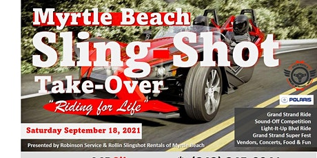 Myrtle Beach Sling Shot Take Over tickets