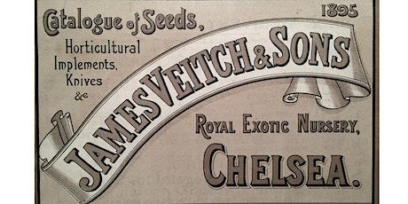 Plant Hunters & Pioneers - Veitch Nurseries tickets