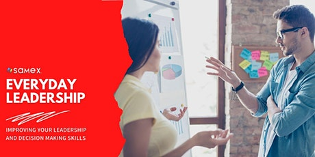 Everyday Leadership: Improve Your Leadership and Decision Making Skills tickets