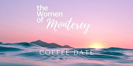 Women of Monterey Coffee Date tickets