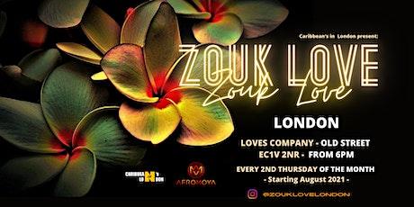 ZOUK LOVE LONDON AFTERWORK tickets