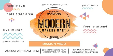 Modern Makers Mart  - Mission Viejo tickets
