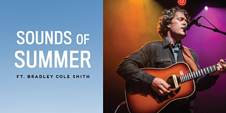 Sounds of Summer Concert - Bradley Cole Smith tickets