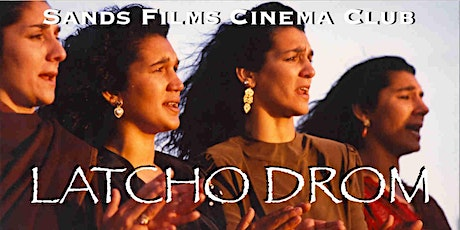 Latcho Drom (In Person Cinema Admission) tickets