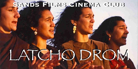 Latcho Drom (Online viewing) tickets