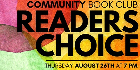 Community Book Club August: Readers Choice tickets