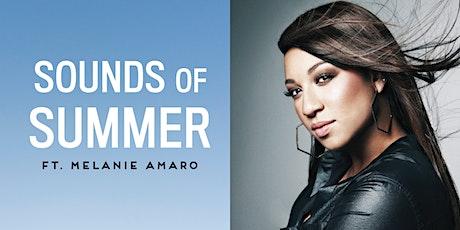Sounds of Summer Concert - Melanie Amaro tickets