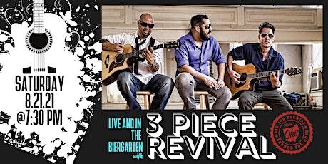 3 Piece Revival Band Live @ The Big Ash Biergarten! tickets