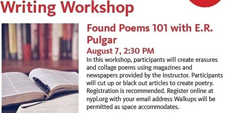 Writing Workshop: Found Poems 101 with E.R. Pulgar tickets