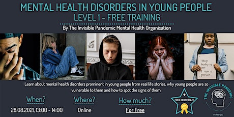 Mental Health Disorders in Young People Level 1 training CERTIFICATE tickets