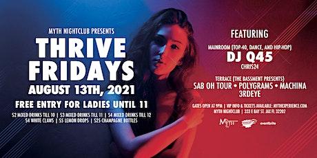 Thrive Fridays at Myth Nightclub | Friday 8.13.21 tickets