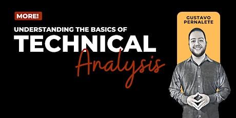 Understanding the Basics of Technical Analysis tickets