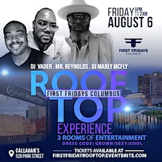 """FIRST FRIDAYS """"THE ROOF TOP EXPERIENCE"""" tickets"""