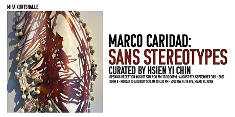 Marco Caridad: Sans Stereotypes | Solo Exhibition Opening tickets