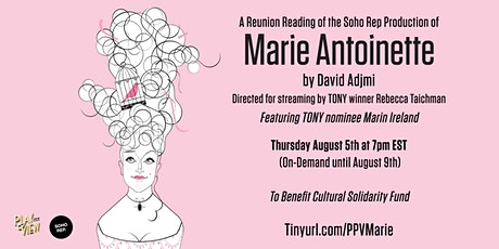 Play-PerView: Marie Antoinette (Live-Reunion Reading) tickets