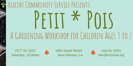 Petit Pois - Gardening Workshop for Children Ages 3 to 7 tickets