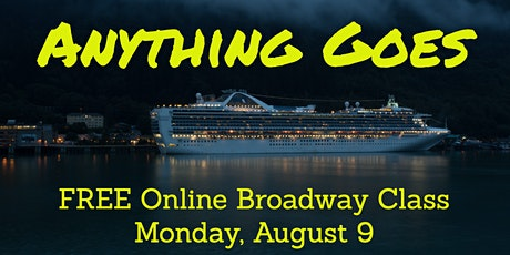"""FREE Online Class: Broadway's """"Anything Goes"""" tickets"""