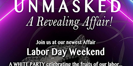 UNMASKED, A Revealing Affair! - 80's Music White Party tickets