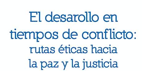 Ética, desarrollo y paz / Ethics, development & peace in Medellín, Colombia tickets
