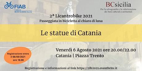 2ª Likantrobike 2021 - Le statue di Catania biglietti