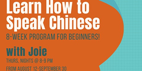 Learn how to speak Chinese - 8 Week Program for Beginners tickets