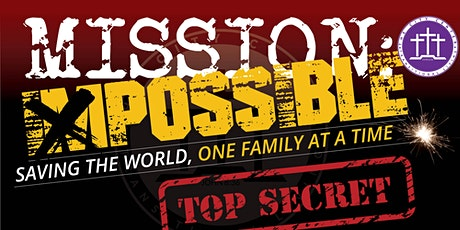 Mission Possible: Saving the World, One Family At A Time tickets