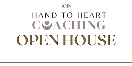Hand to Heart Coaching Open House tickets