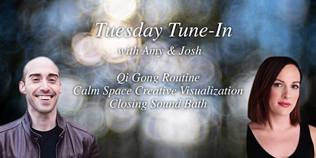 Tuesday Tune In: Qi Gong, Calm Space Creative Visualization, and Sound Bath tickets