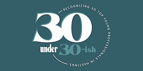 30 Under 30-ish tickets