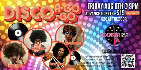 DISCO A GO GO! LIVE ON STAGE! AT THE ALL - NEW ROCKSTAR BAR, LAS VEGAS tickets