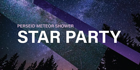 Perseid Meteor Shower Star Party tickets