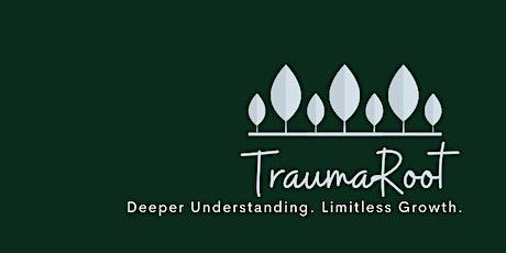 Trauma-Informed Organizations Class  - TraumaRoot - 1 hr tickets