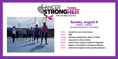 Cancer StrongHER Tennis - Aug 8, 2021 Free Class tickets