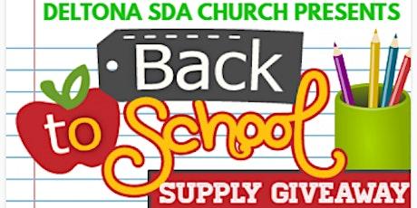 "Deltona SDA ""Drive-Thru"" Back to School Supply Giveaway tickets"