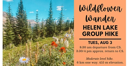 Wildflower Wander - Helen Lake Group Hike tickets