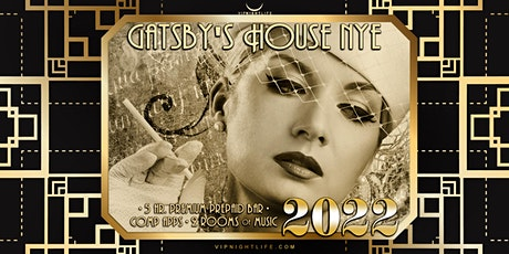 2022 Raleigh New Year's Eve  Party - Gatsby's House tickets