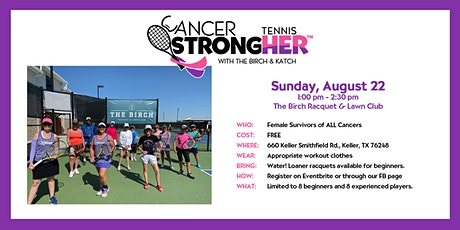 Cancer StrongHER Tennis - Aug 22, 2021 Free Class tickets