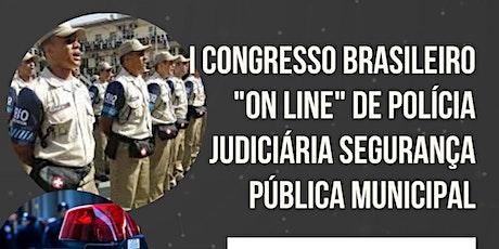 """I Cong Bras """"on line"""" Pol Jud  Segurança Pública Municipal entradas"""
