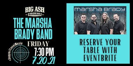 Marsha Brady Live @ The Big Ash Biergarten! tickets