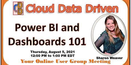 Power BI and Dashboards 101 ~ Sharon Weaver tickets