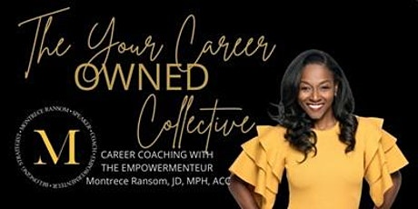 Your Career OWNED:  Free Career Coaching with the Empowermenteur tickets