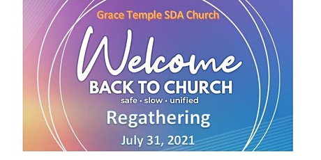 Grace Temple Church Service -July 31,  2021 @ 12 Noon tickets
